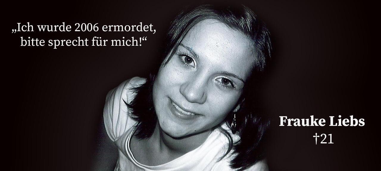 Mordfall Frauke Liebs: 30.000 Euro Belohnung – Straffreiheit für Mitwisser garantiert